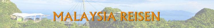 Malaysia Reisen